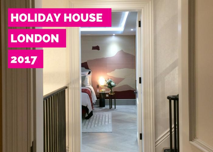 holiday house london 2017 interior design showcase